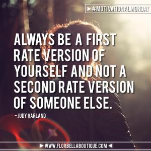 Motivational Monday: Be You. Do You.