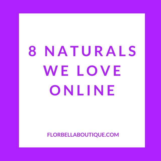 8 Naturals We Love Online