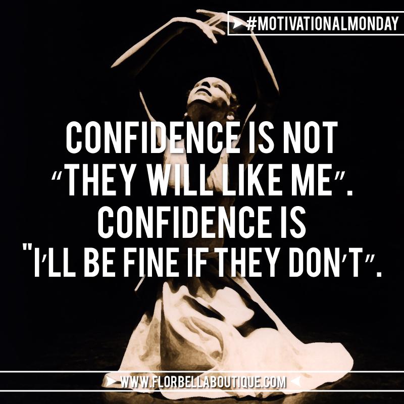 motivational-monday-WhatIsConfidence-i-like-me-flor-bella-boutique