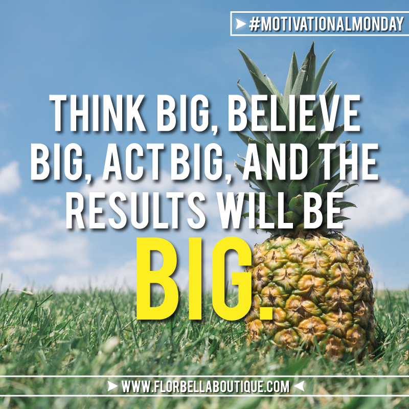 Motivational Monday Big-Results