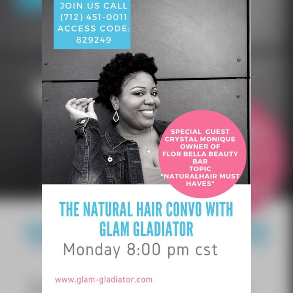 The Natural Hair Convo Call with Glam Gladiator
